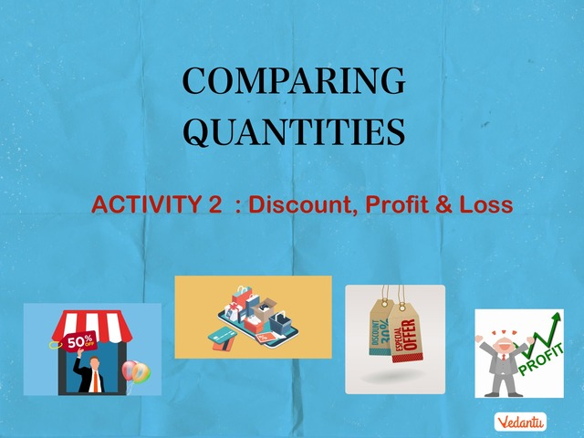 G8 Comparing Quantities 2  by Manish Kumar