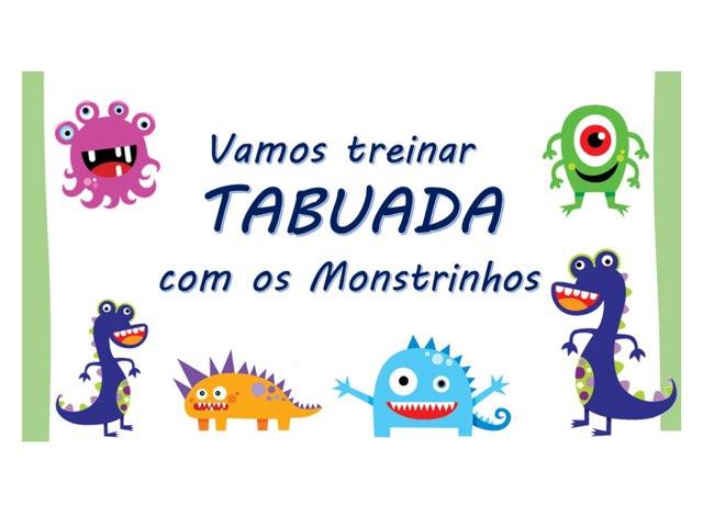 Tabuada Com Os Mostrinhos by Fernanda Lourenco