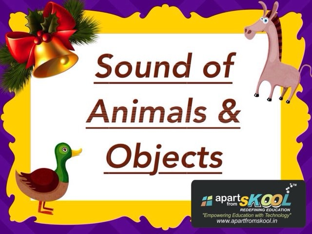 Sound Of Animals And Objects by TinyTap creator