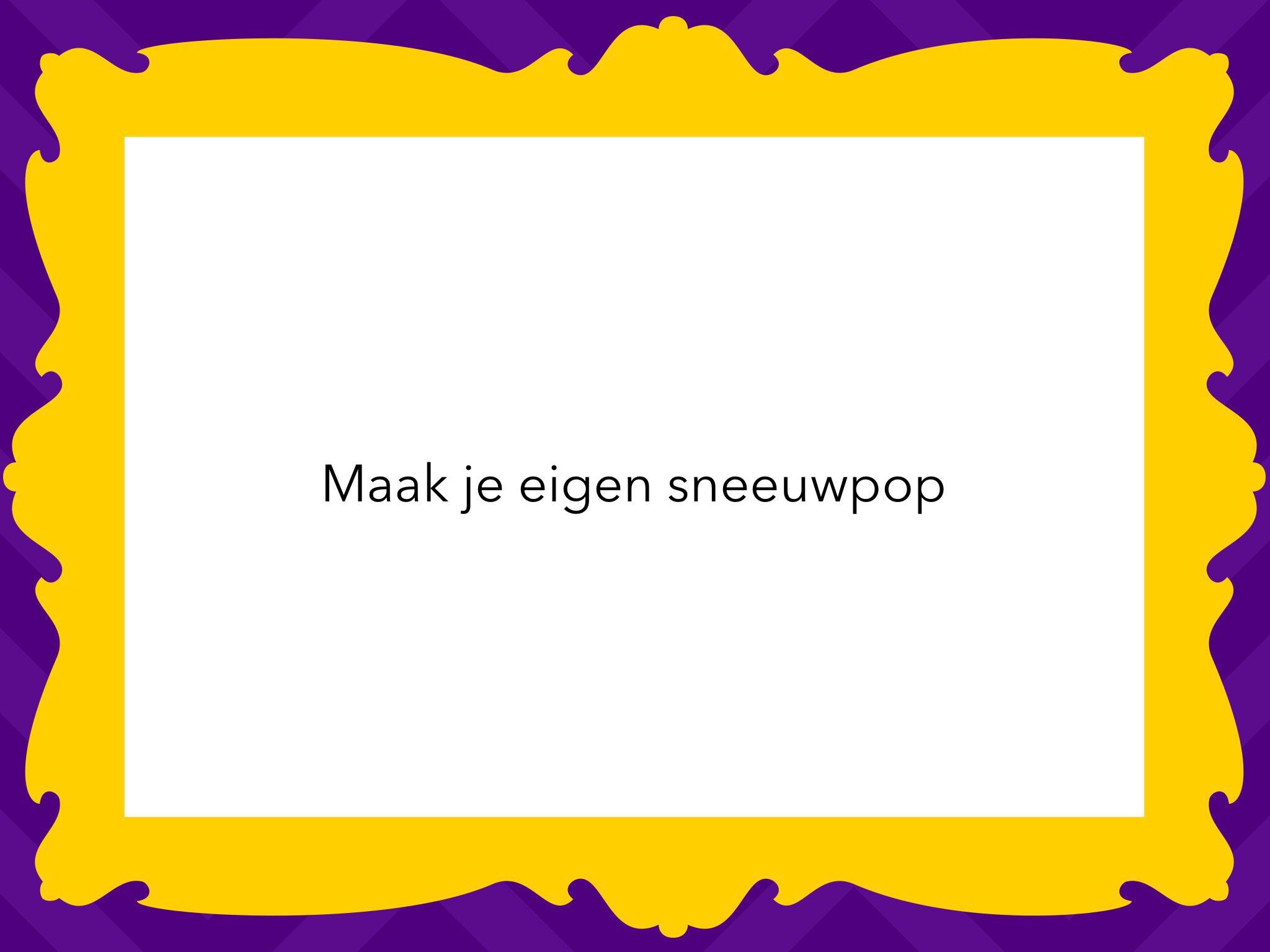 Maak Je Eigen Sneeuwpop By Esmee Van Munsteren Educational