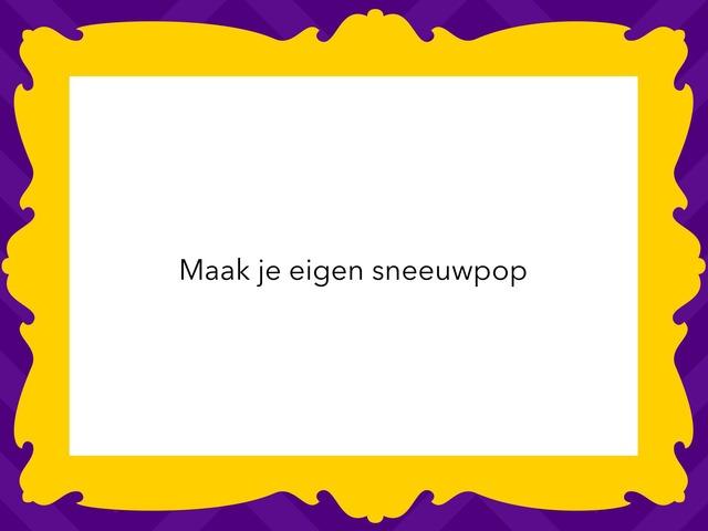 Maak Je Eigen Sneeuwpop by Esmee van Munsteren