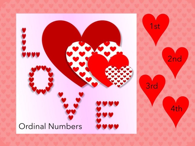 Ordinal Numbers: Valentines  by Carol Smith