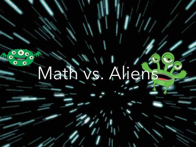 Math Vs. Aliens by Cathy davis