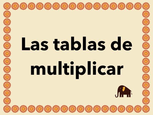 Las tablas de multiplicar a tope by Elysia Edu
