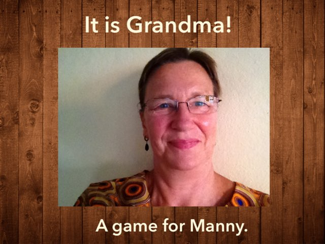 A Grandma Game For Manny by Kathy Petersen