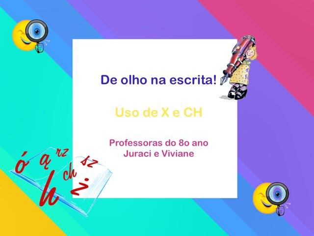 Ortografia - Uso de X e CH by Juraci Alcântara