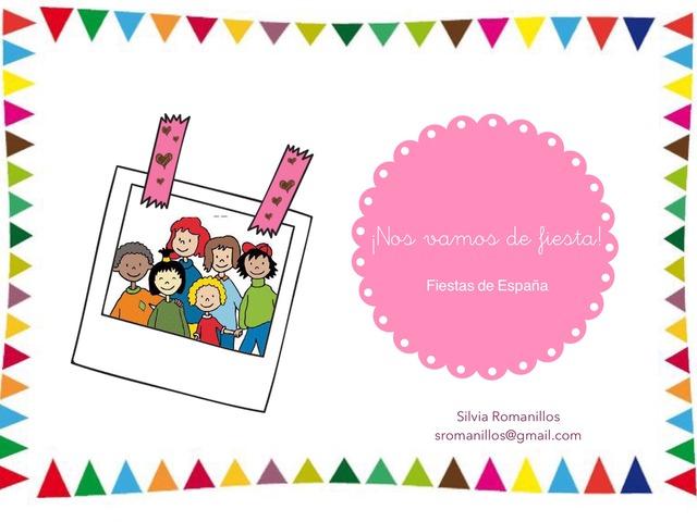 ¡Nos Vamos De Fiesta! by Silvia Romanillos
