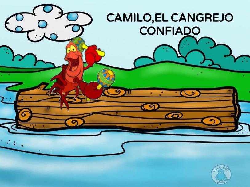 CAMILO, EL CANGREJO CONFIADO by valentina castro