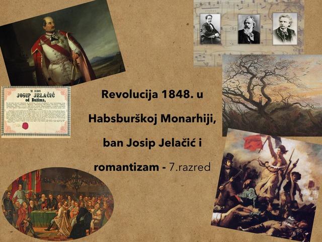 Revolucija 1848. U HBM, Josip Jelačić, Romantizam by Sonja Perković