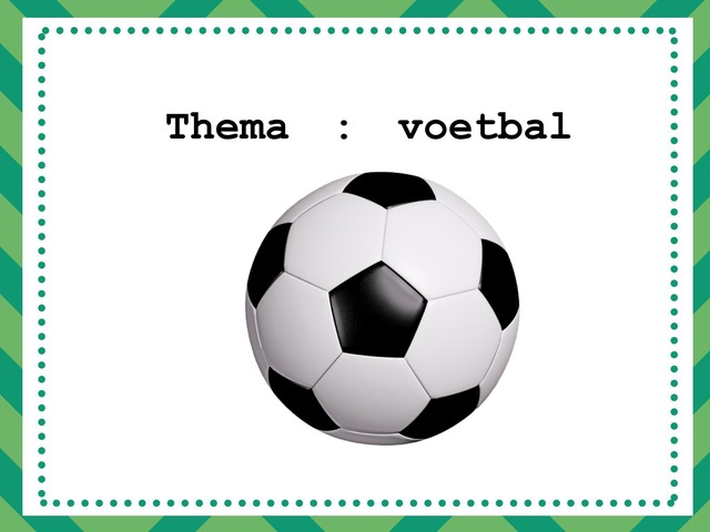 Thema : Voetbal by Lien Swinnen