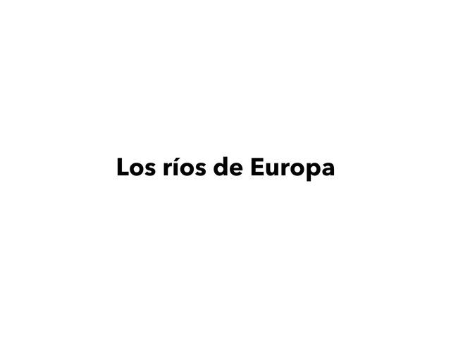 Los Ríos De Europa by Laura Soto Masso