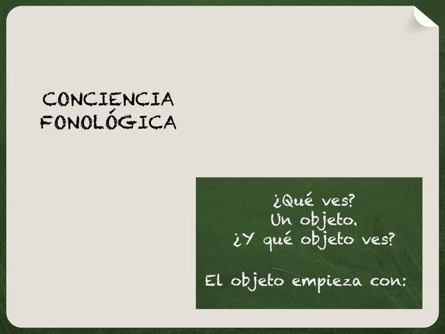 Conciencia Fonológica. ¿Qué Objeto Empieza Por...? by Zoila Masaveu