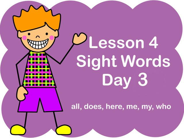 Lesson 4 Sight Words - Day 3 by Jennifer