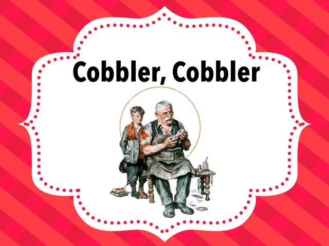 Rhythm Game -Cobbler Cobbler by A. DePasquale