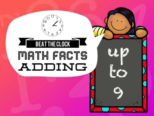 Beat The Clock - Adding To 9 by Ellen Weber