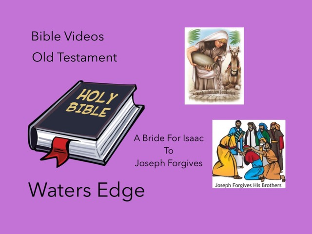 Bible Videos: Waters Edge #2 by Carol Smith