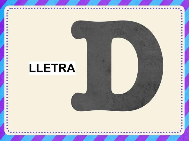 LLETRA /D/ by Pili Sola