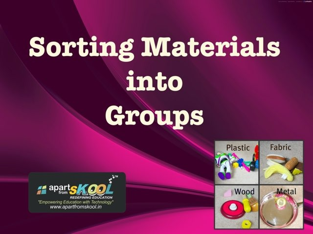 Sorting Materials Into Groups by TinyTap creator
