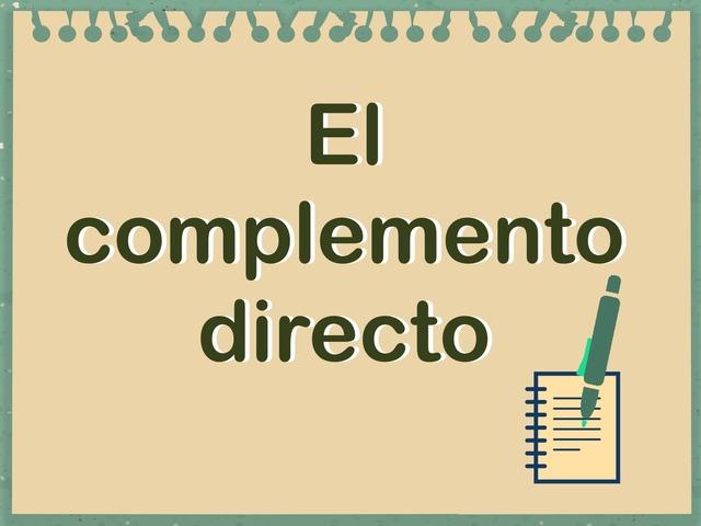 El complemento directo by Oscar Roncero