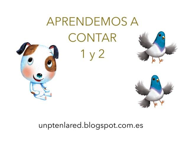 Aprendemos El 1 y el 2 by Jose Sanchez Ureña