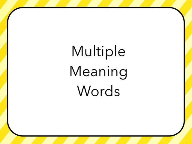WFPS Multiple Meaning Words by Danette Brown