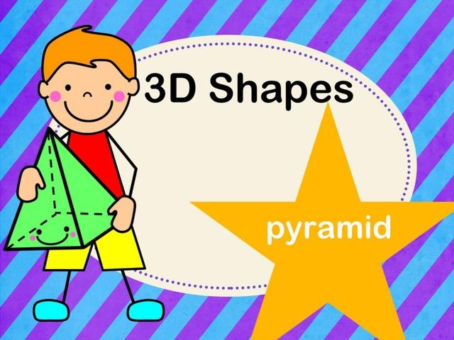 3D Shapes - Pyramid  by Jennifer