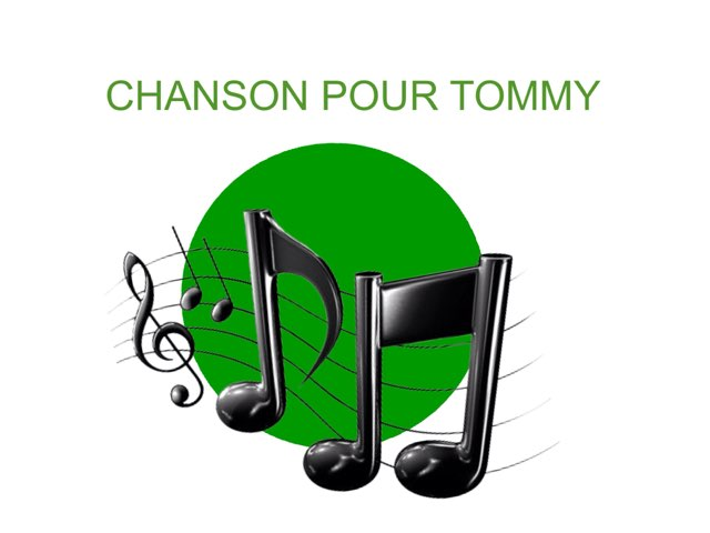 CHANSON 2 POUR TOMMY  by Valerie Escalpade