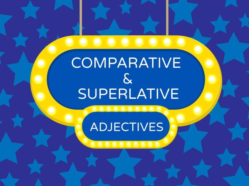 COMPARATIVE AND SUPERLATIVE ADJECTIVE by Primaria Interattiva