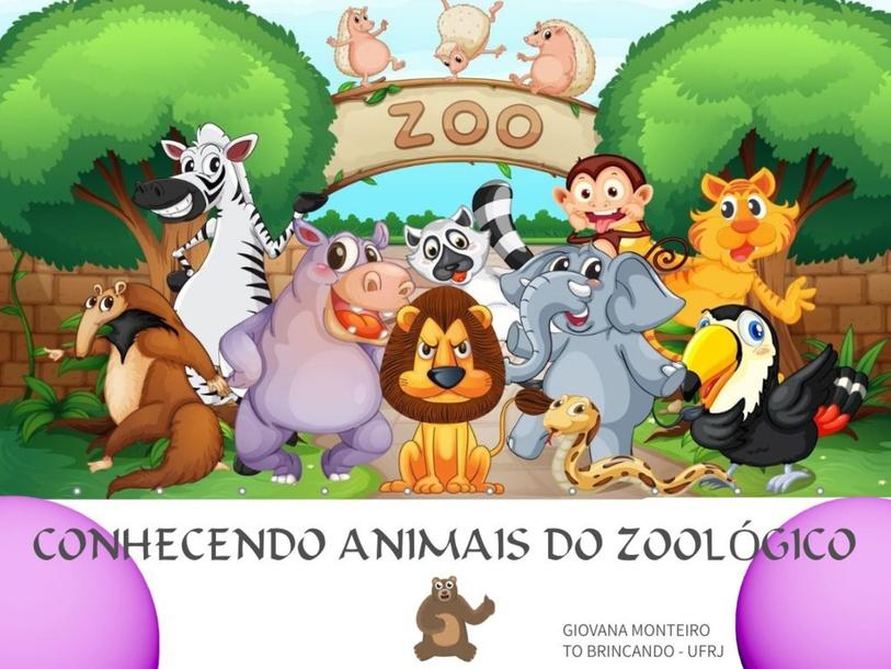 CONHECENDO ANIMAIS DO ZOOLÓGICO! by Giovana Monteiro