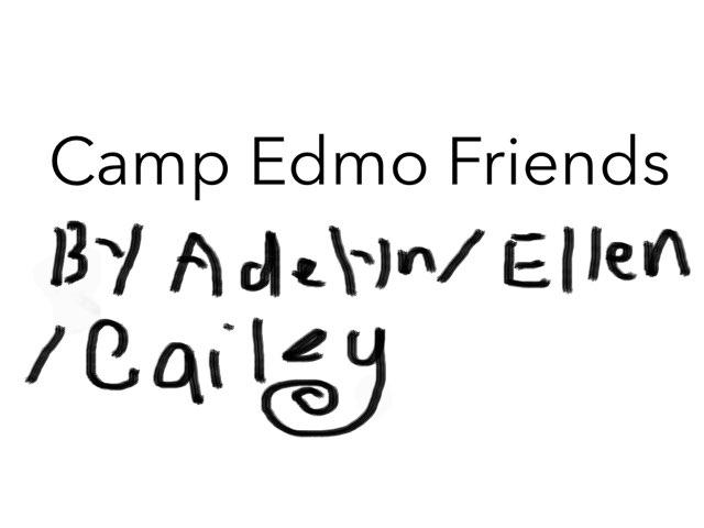 Camp Edmo by Edventure More -  Conrad Guevara