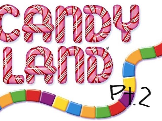 Candy Land Pt. 2 by Luke Fi