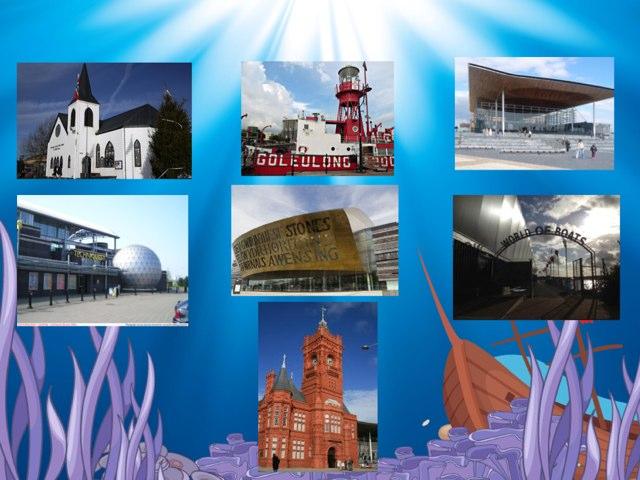 Cardiff Bay Landmarks by Mrs Kelly