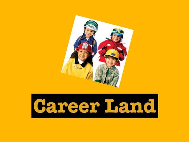 Career Land by Sarah Radford