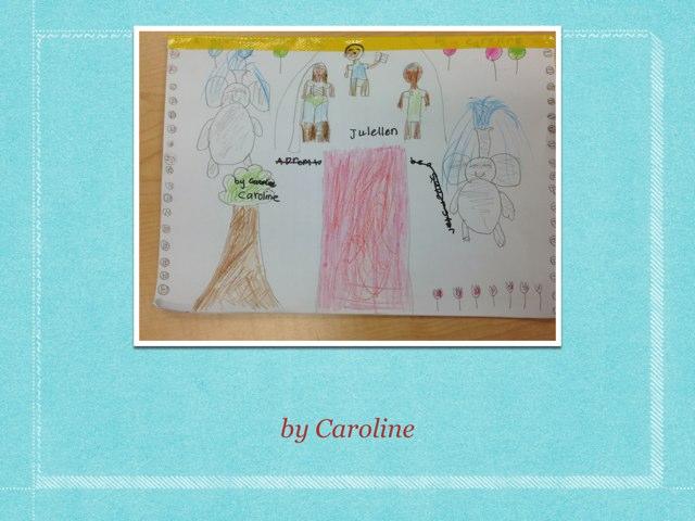 Caroline's Fairy Tale. by P302 SAS