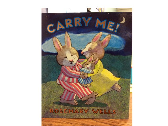 Carry Me! By Rosemary Wells (Where Questions) by Sara Williams