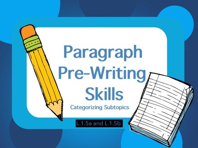 Categorizing - Pre-Writing Skills  by Jennifer