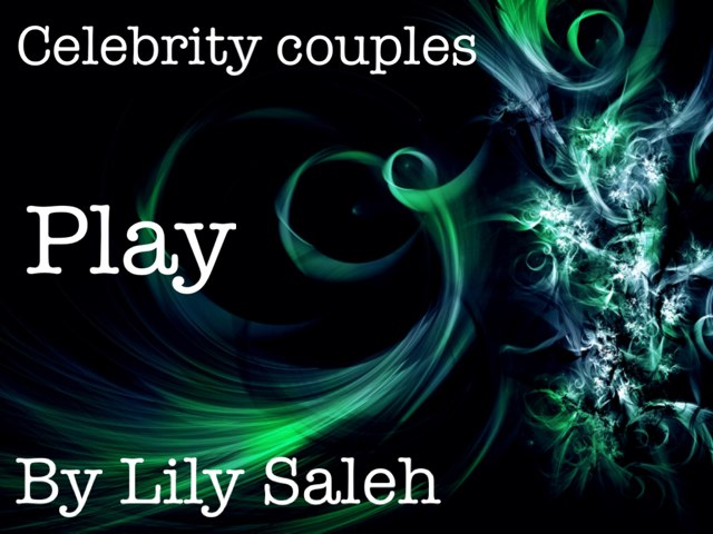 Celebrity Couples by Lil Saleh