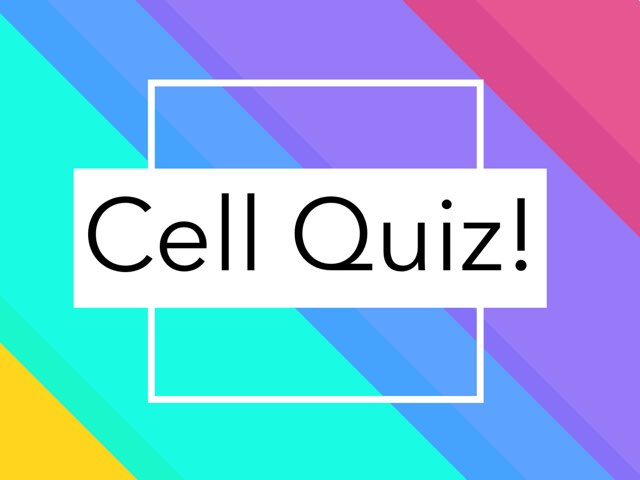 Cell Quiz And Facts  by K1 emtu
