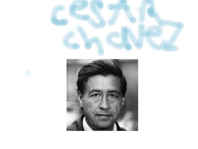 Cesar Chavez by Danielle Moore
