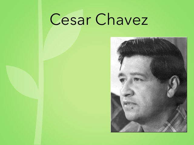Cesar Chavez by Cristina Chesser