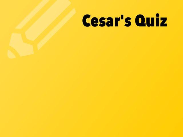 Cesar's Quiz by Daragh Mcmunn