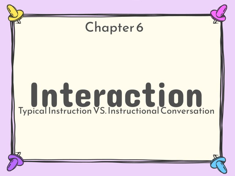 Ch6 Interaction  by Catherine Parker