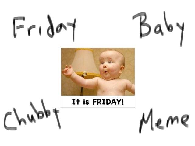 Chubby Friday by Moshe Rosenberg