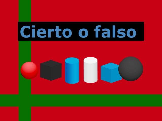 Cierto O Falso  by Adrián Rámirez Arévalo