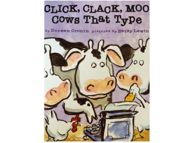 Click Clack Moo by Bethany Hentgen
