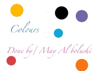 Colours by may al bolushi