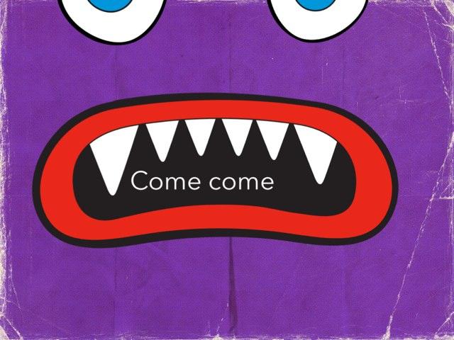 Come-come by Marina Bernardo