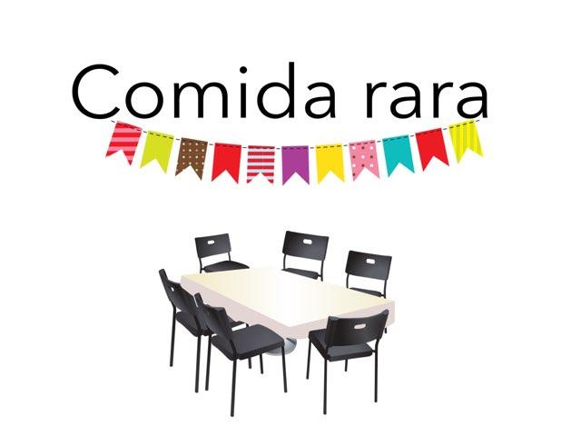 Comida Rara by Alba Calvo Simo