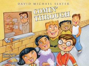 Comin' Through by David Michael Slater