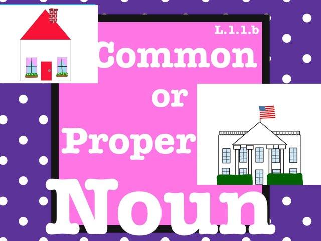 Common Or Proper Noun by Jennifer
